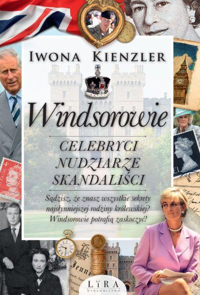 Windsorowie Celebryci nudziarze skandalisci